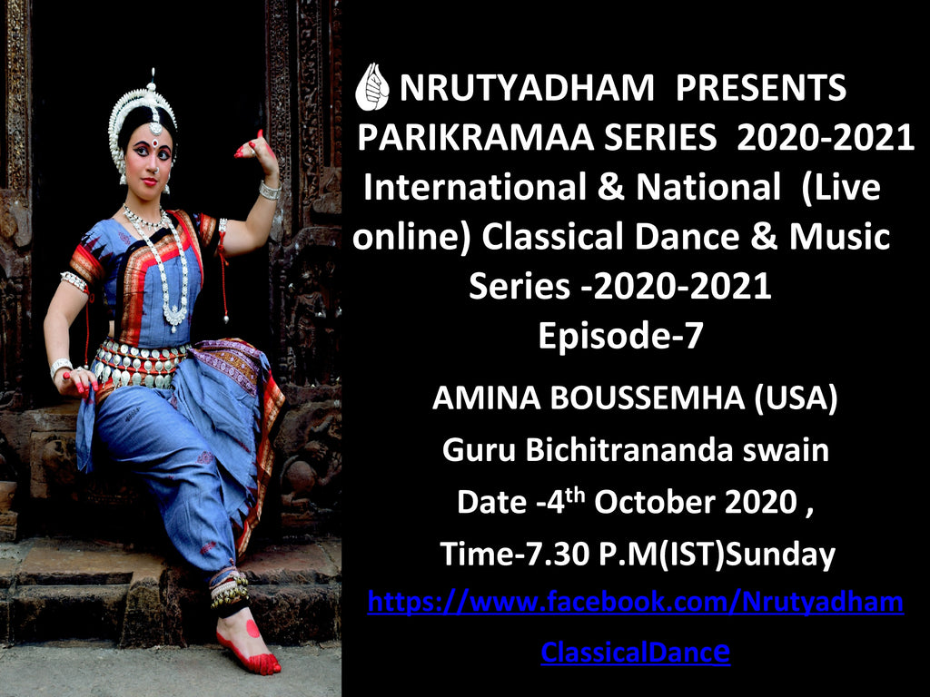 PARIKRAMAA SERIES 2020-21 (INTERNATIONAL & NATIONAL CLASSICAL DANCE & MUSIC SERIES))