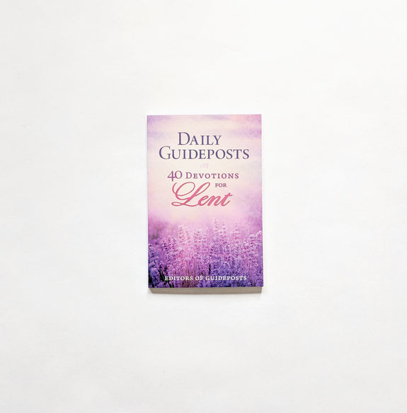 Daily Guideposts: 40 Devotions for Lent