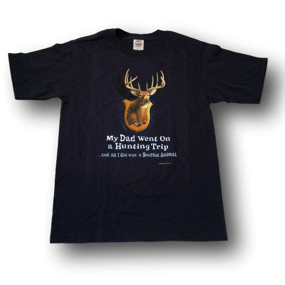 """My Dad Went On A Hunting Trip And All I Got Was A Stuffed Animal"" Little Hunter T-shirt - Youth L - Youth M -Youth S"