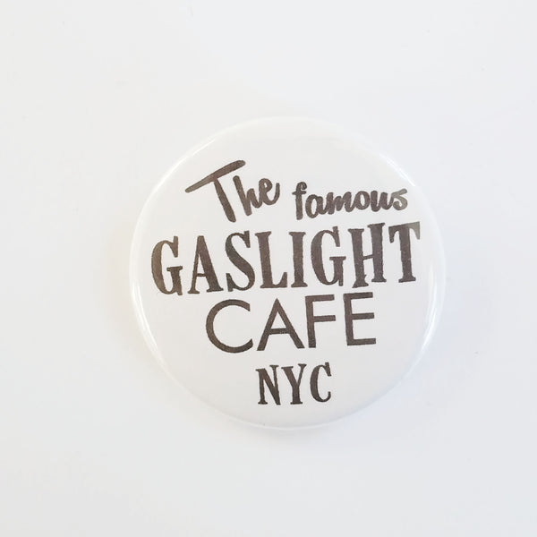 Gaslight Cafe Button - Mrs. Maisel