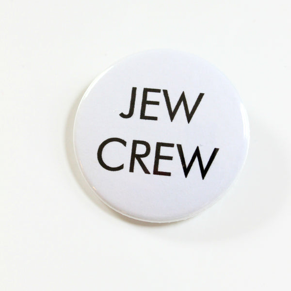 Jew Crew Button Or Magnet