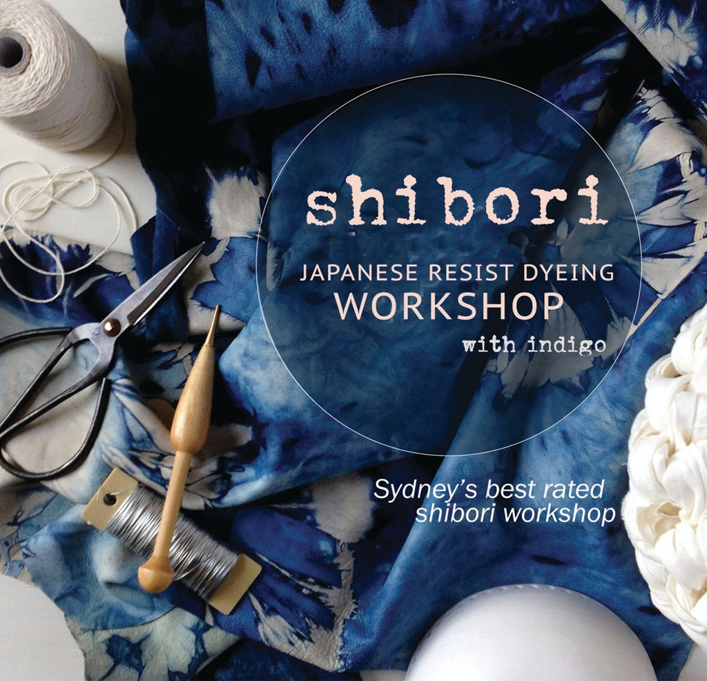 Shibori with Indigo Workshop Sydney CLICK FOR DATES