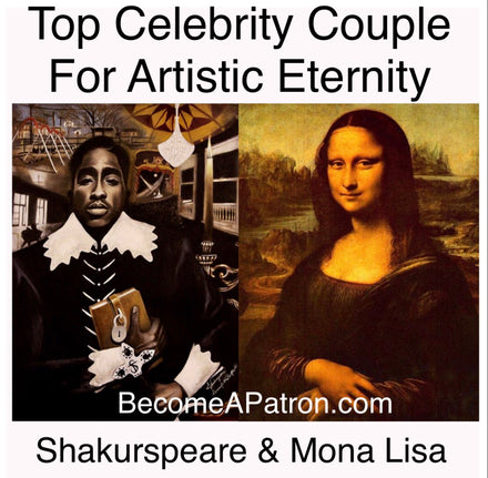 Top Celebrity Couple For Artistic Eternity, Shakurspeare and Mona Lisa