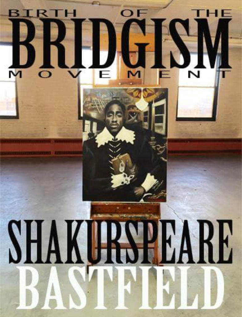 THE BIRTH OF THE BRIDGISM MOVEMENT SHAKURSPEARE POSTER