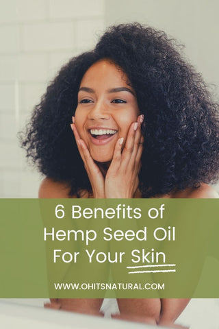6 benefits of hemp oil for skin