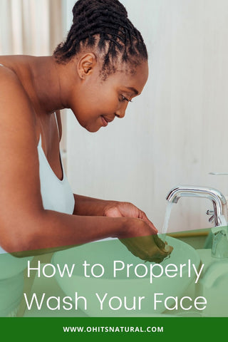 the proper way to wash your face