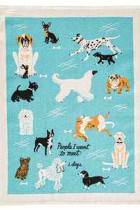 People I want to Meet:Dogs Dishtowel