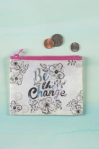 Be The Change Recycled Coin Pouch