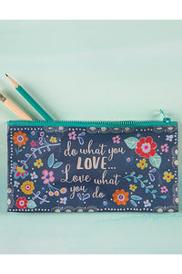 Do What You Love Recycled Zip Pencil Pouch