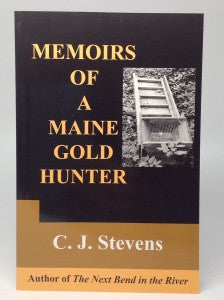 Memories of a Maine Gold Hunter