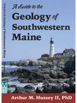 Guide to the Geology of Southwestern Maine