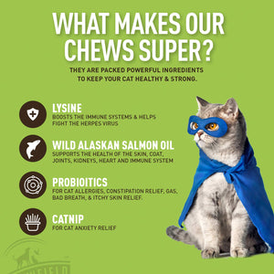 Super Chews for Cats - Probiotics, L-Lysine, Salmon Omega 3 Fish Oil for Cats, Catnip – 120 Daily Soft Treats – Acne, UTI, Allergy Relief Treatment, Anti Diarrhea, Dry Skin, Immune Support