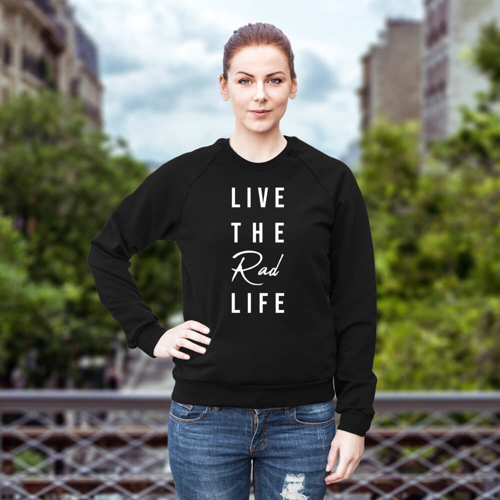 Live The Rad Life // Unisex Lightweight Sweatshirt