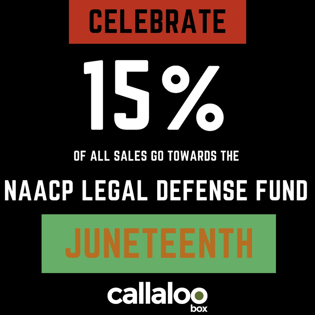 Callaloo Box Celebrates Juneteenth 2020