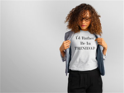 I'd Rather Be In Trinidad - Ladies' short sleeve t-shirt