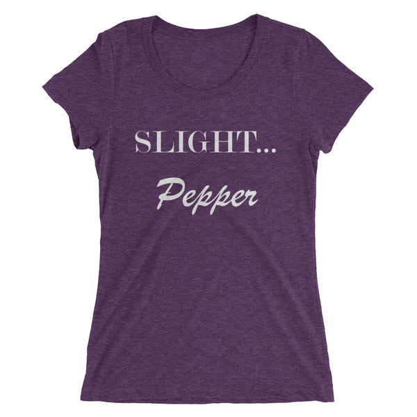 Slight Pepper - Ladies' short sleeve t-shirt (12 colors)