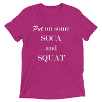 Put On Some Soca And Squat - Men's Short Sleeve T-shirt (16 colors)