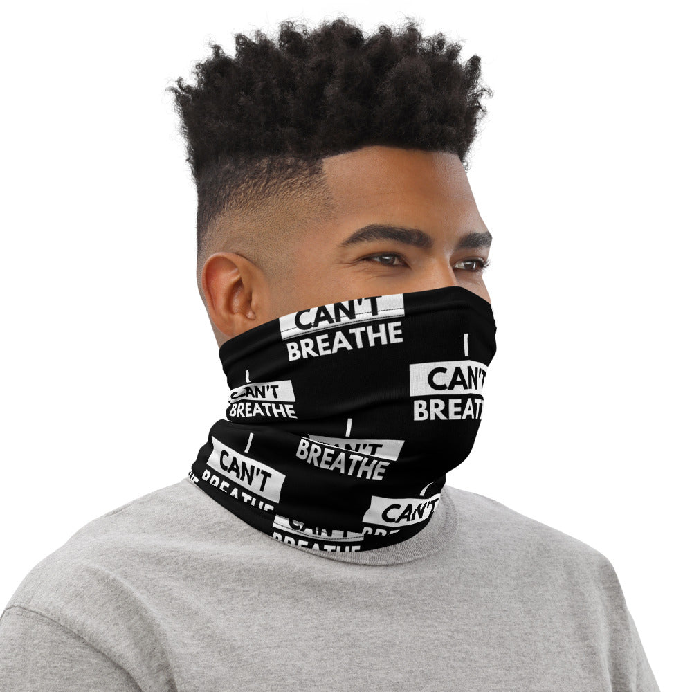 I Can't Breathe Neck Gaiter