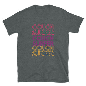 Short-Sleeve Unisex T-Shirt - Couch Surfer