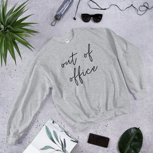 Women's Sweatshirt - Out Of Office