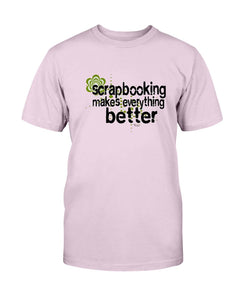 Everything Better Scrapbook T-Shirt