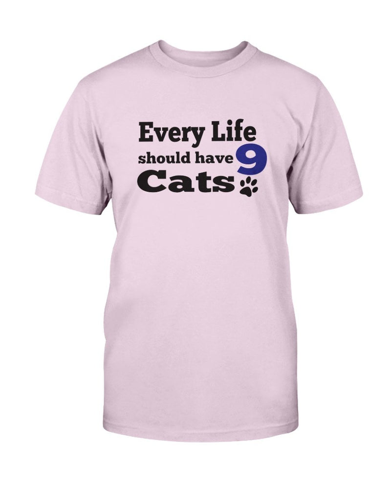 Every Life Cat T-Shirt - Two Chicks Designs