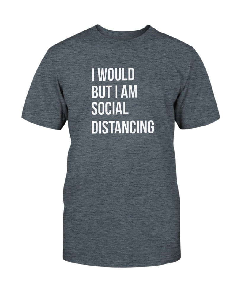 Would Social Distancing Tee - Two Chicks Designs
