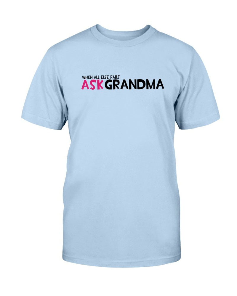 Ask Grandma T-Shirt - Two Chicks Designs