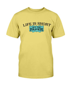 Life is Short Scrapbook T-Shirt