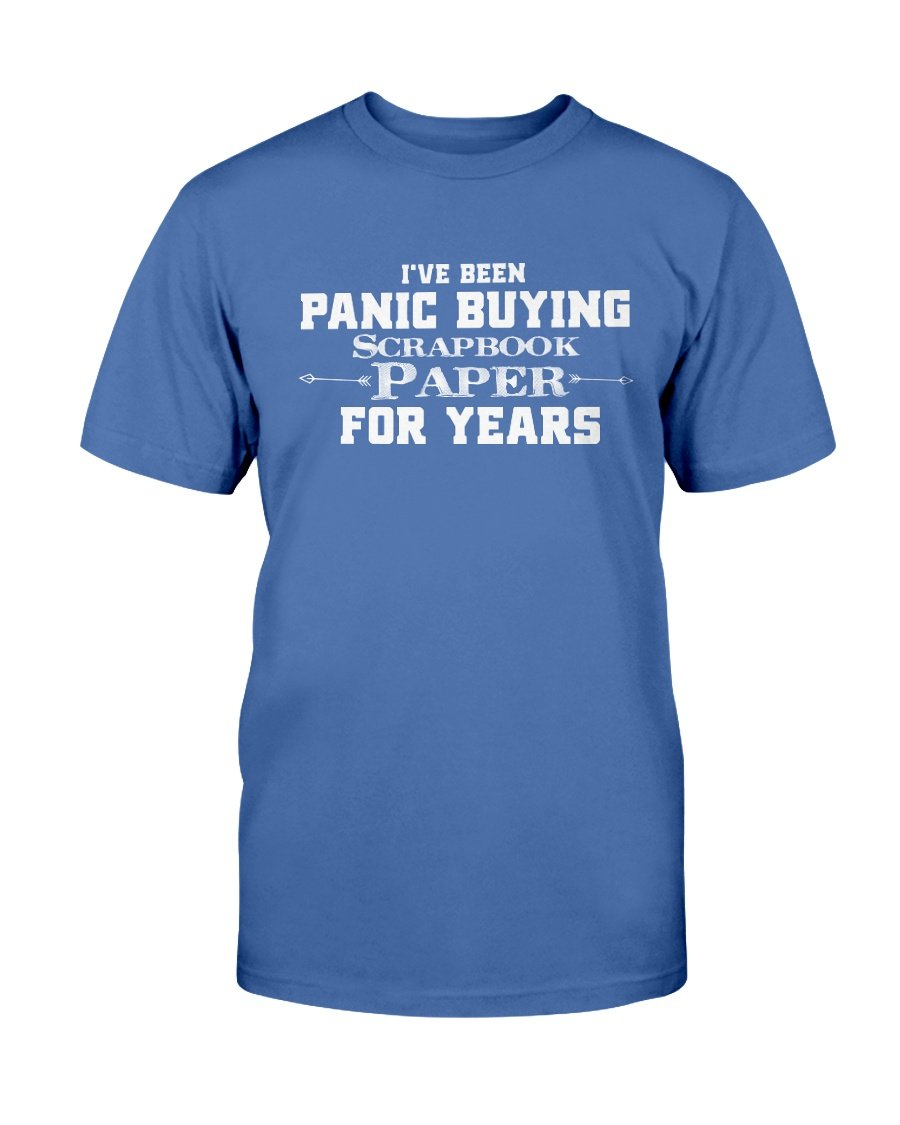 Panic Buying Paper for Years T-Shirt