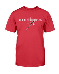 Armed and Dangerous Quilting T-Shirt