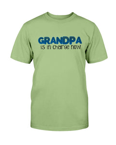 Grandpa In Charge T-Shirt