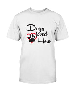 Dogs Loved Here Tee