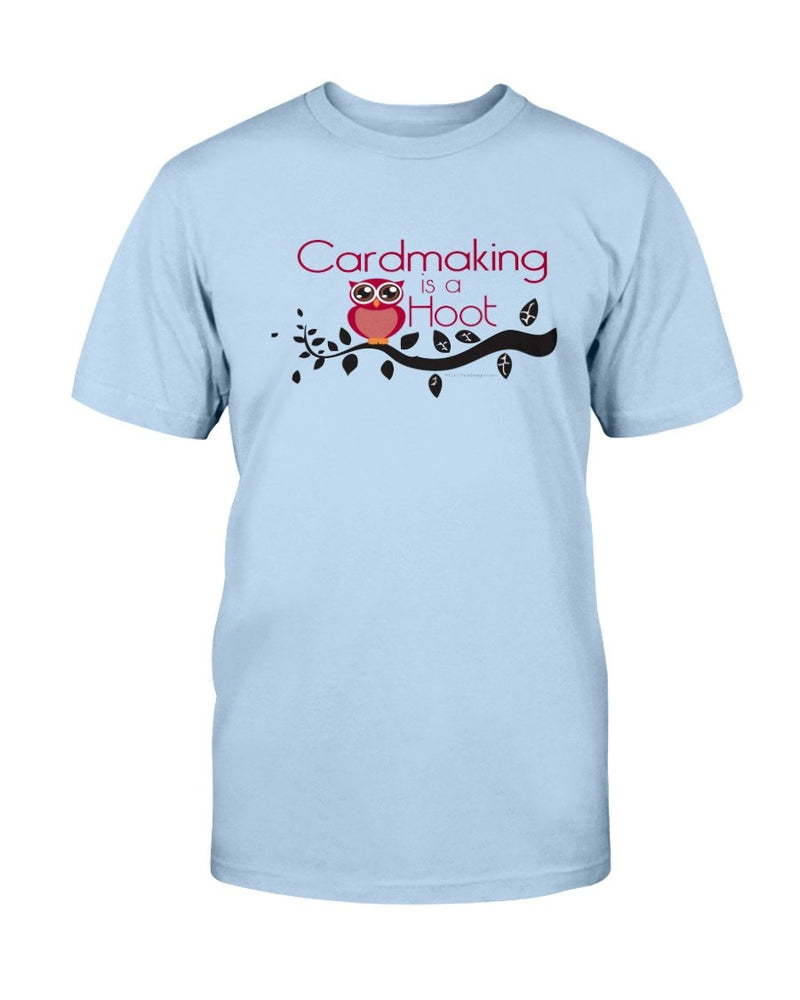 Card Making is a Hoot T-Shirt - Two Chicks Designs