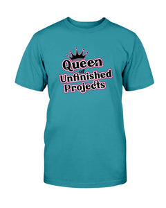 Queen of Unfinished Projects Tee