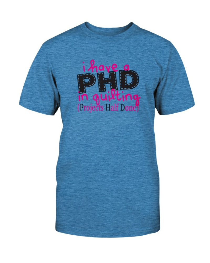 PHD Quilting T-Shirt - Two Chicks Designs