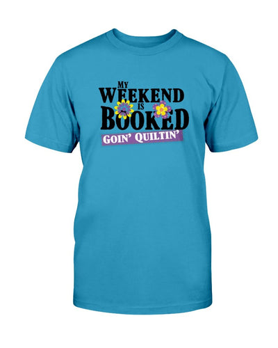 Weekend Booked Quilting T-Shirt