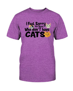 Feel Sorry Cats Tee