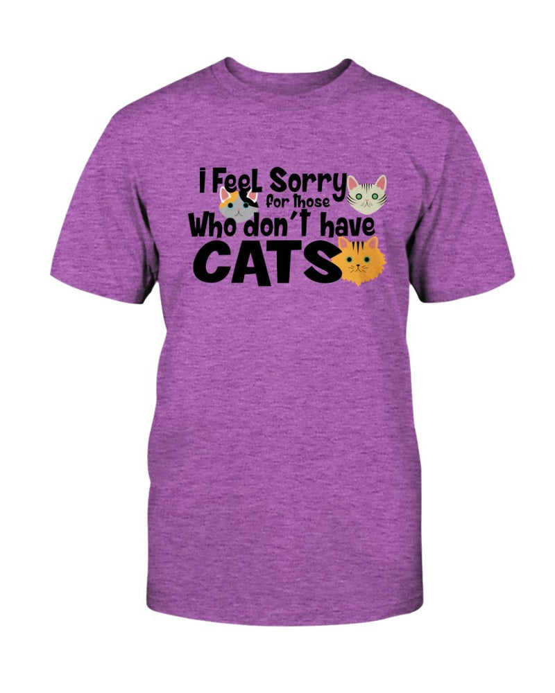 Feel Sorry Cats T-Shirt - Two Chicks Designs