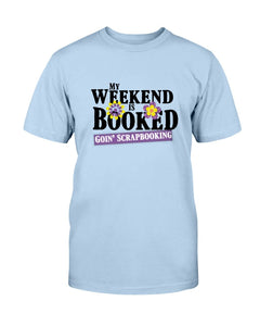 Weekend Booked Scrapbook T-Shirt - Two Chicks Designs