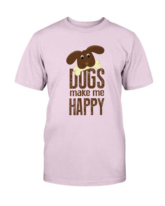 Dog Make Me Happy T-Shirt