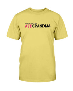 Ask Grandma T-Shirt