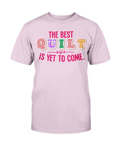 Best Quilt Quilting T-Shirt