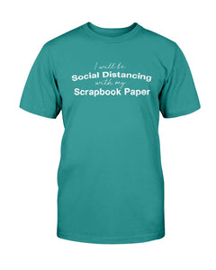 Social Distancing Scrapbook T-Shirt