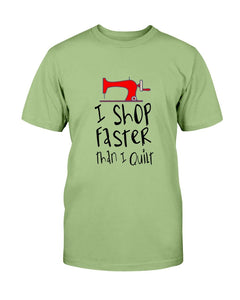 Shop Faster Quilting T-Shirt