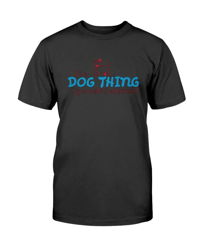 Dog Thing T-Shirt - Two Chicks Designs