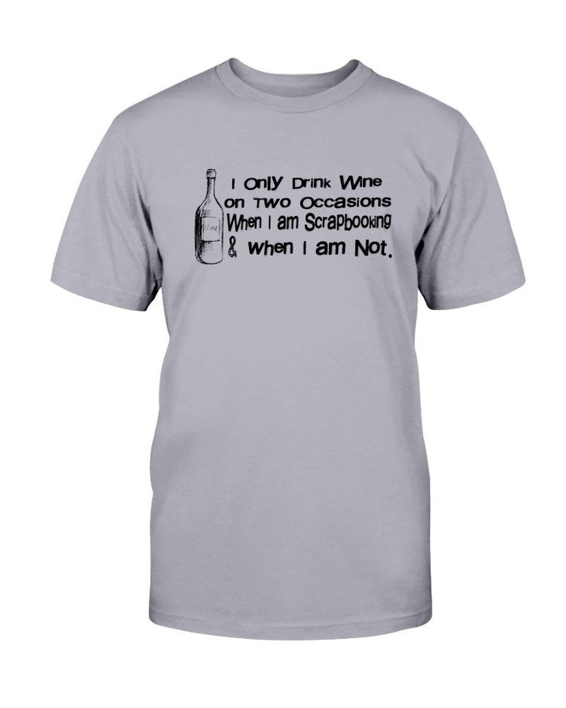 Drink on Two Occasions Scrapbook T-Shirt - Two Chicks Designs