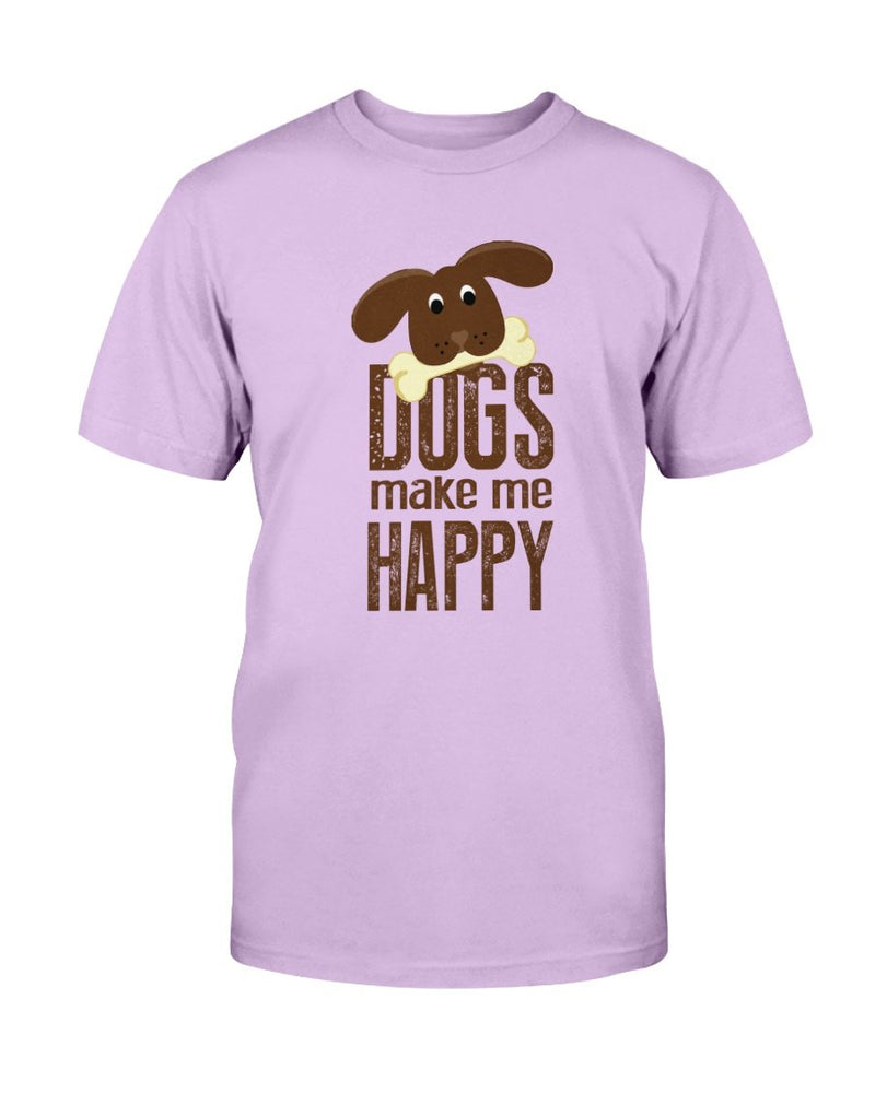Dog Make Me Happy T-Shirt - Two Chicks Designs