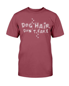Dog Hair Don't Care Tee