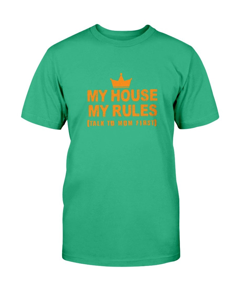 My House My rules Tee - Two Chicks Designs